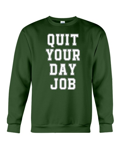 quit your day job hoodie