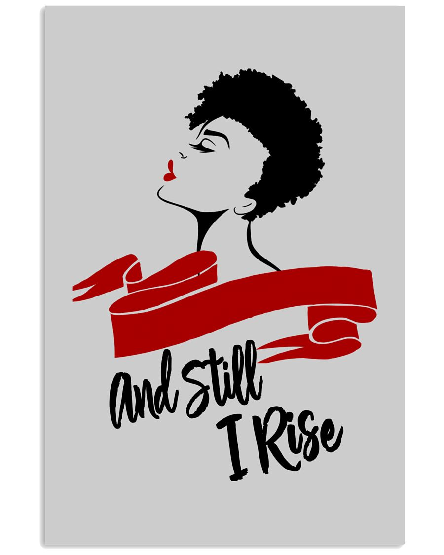 Still I Rise African-American Natural Hair Woman 16x24 Poster