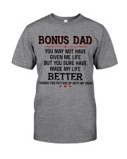 Bonus Dad Thanks for putting up with my Mom Classic T-Shirt front