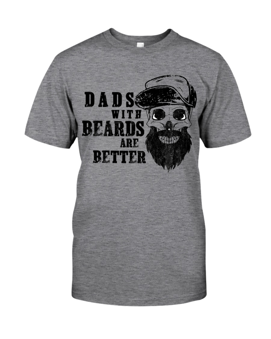 Dad with Beards are better new Classic T-Shirt