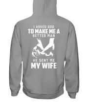 I asked god to make mea better man he sent me wife Hooded Sweatshirt thumbnail