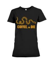 Coffee or Die Premium Fit Ladies Tee thumbnail