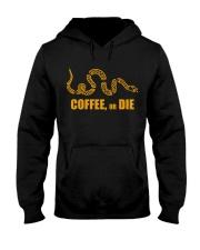 Coffee or Die Hooded Sweatshirt thumbnail