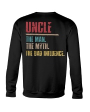 Uncle The Man The Myth The Bad Influenci Crewneck Sweatshirt thumbnail