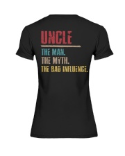 Uncle The Man The Myth The Bad Influenci Premium Fit Ladies Tee thumbnail