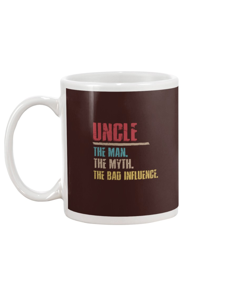 Uncle The Man The Myth The Bad Influenci Mug