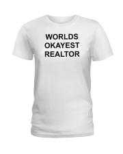 Worlds Okayest Realtor Ladies T-Shirt thumbnail