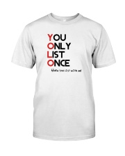 YOLO - You Only List Once Classic T-Shirt thumbnail