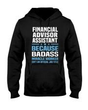 Financial Advisor Assistant Tshirt 191030 Hooded Sweatshirt front