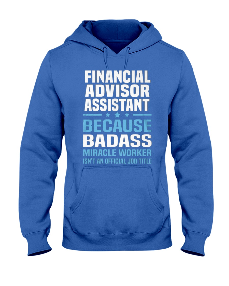 Financial Advisor Assistant Tshirt 191030 Hooded Sweatshirt