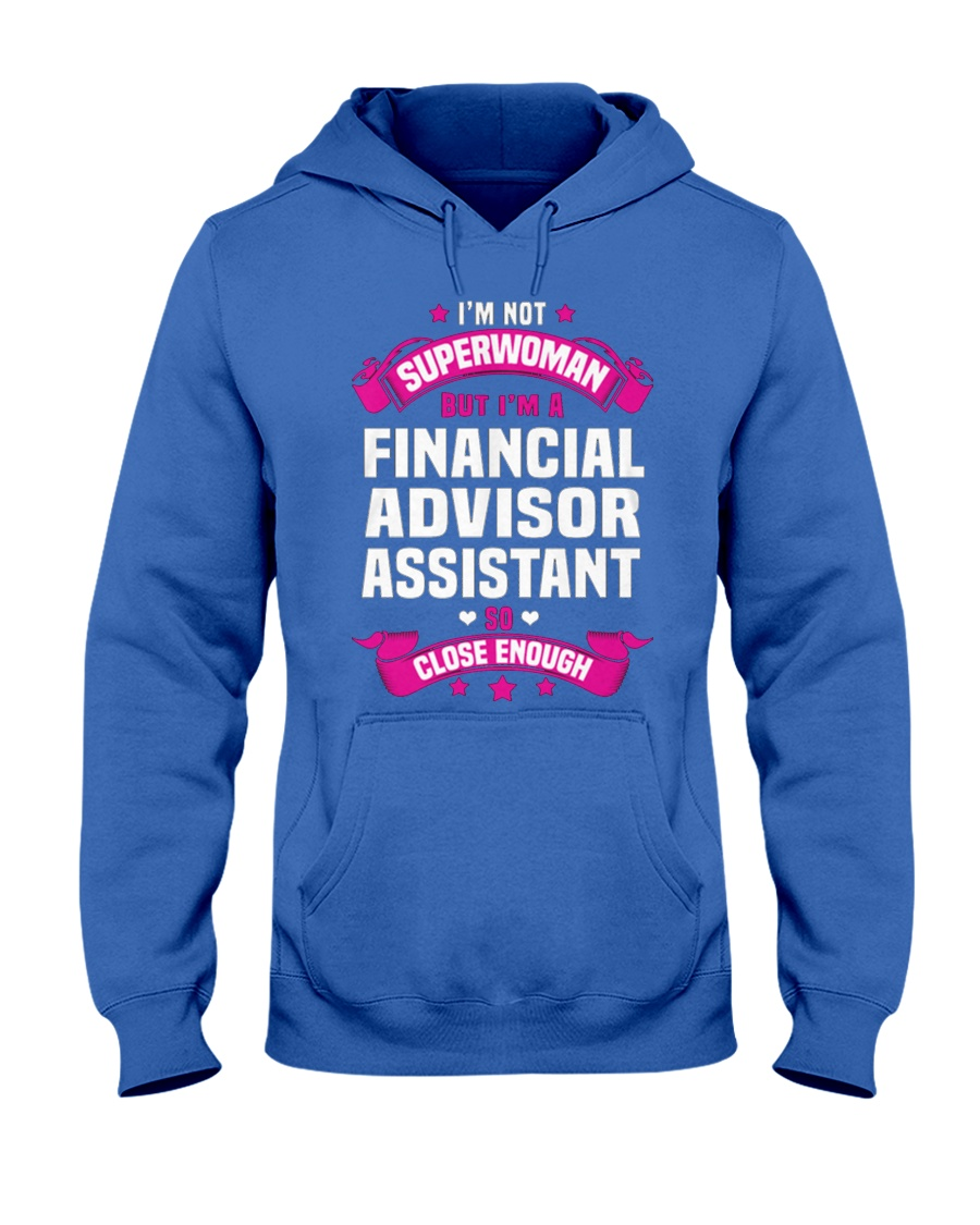 Financial Advisor Assistant Tshirt 191022 Hooded Sweatshirt