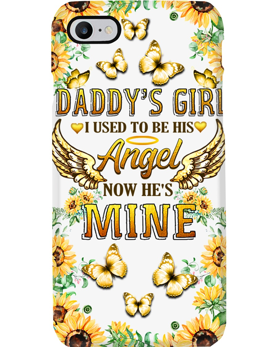 Daddy's Girl I Used To Be His Now He's Mine Phone Case
