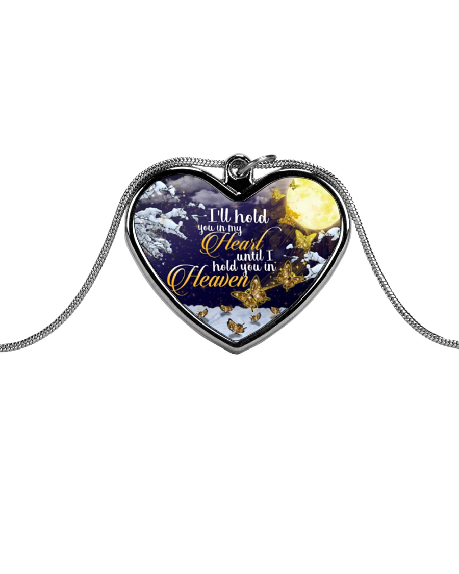 I'll You In My Heart Until I Hold You In Heaven Metallic Heart Necklace
