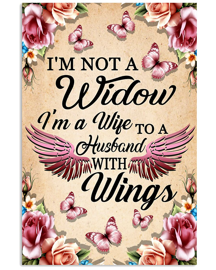 I'm Not A Widow I'm Wife To A Husband With Wings 11x17 Poster