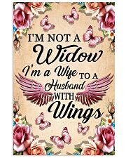 I'm Not A Widow I'm Wife To A Husband With Wings 11x17 Poster front