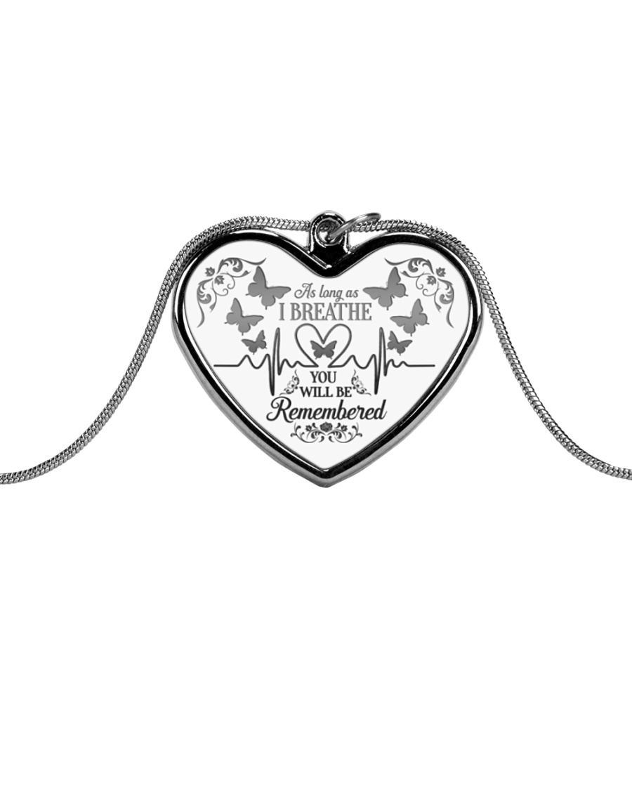 As Long As I Breathe You Will Be Remembered Metallic Heart Necklace