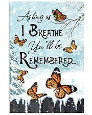 As Long As I Breathe You'll Be Remembered 11x17 Poster front
