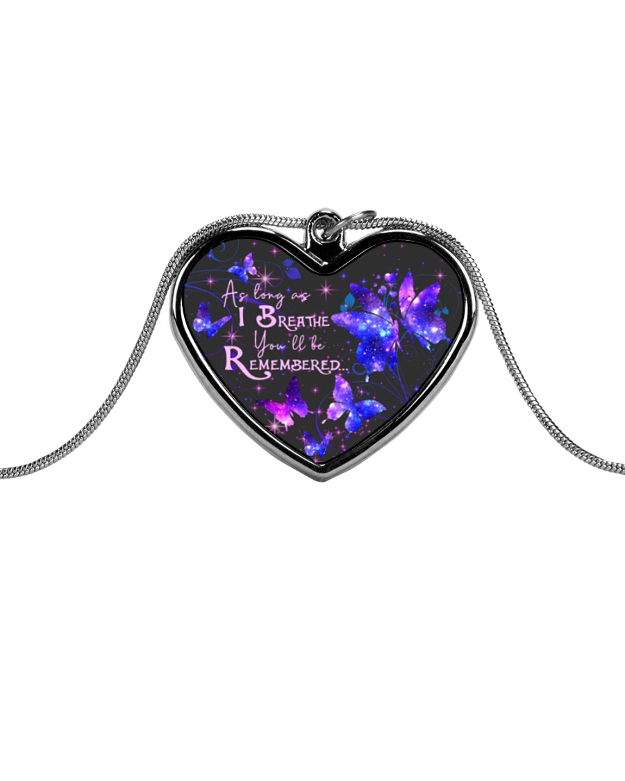 As Long As I Breathe You'll Be Remembered Metallic Heart Necklace
