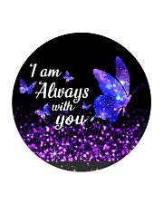 I am Always With You Circle Coaster thumbnail