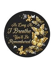 As Long As I Breathe You'll Be Remembered Circle Coaster thumbnail