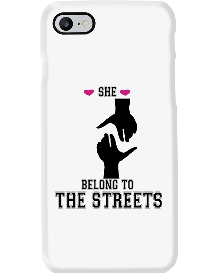 She Belong To The Streets Phone Case