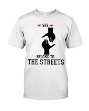 She Belong To The Streets Classic T-Shirt thumbnail