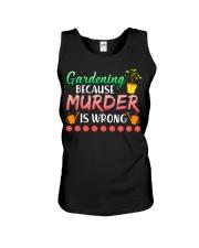 Gardening Because Murder Is Wrong Unisex Tank thumbnail