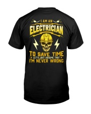 I'm Never Wrong Electrician T-Shirt Classic T-Shirt back