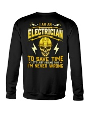 I'm Never Wrong Electrician T-Shirt Crewneck Sweatshirt tile
