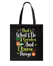 I GARDEN AND I KNOW THINGS Tote Bag thumbnail