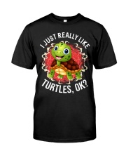 I LIKE TURTLES Classic T-Shirt front