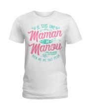 JE SUIS UNE MANOU RIEN NE ME FAIT PEUR  Ladies T-Shirt front