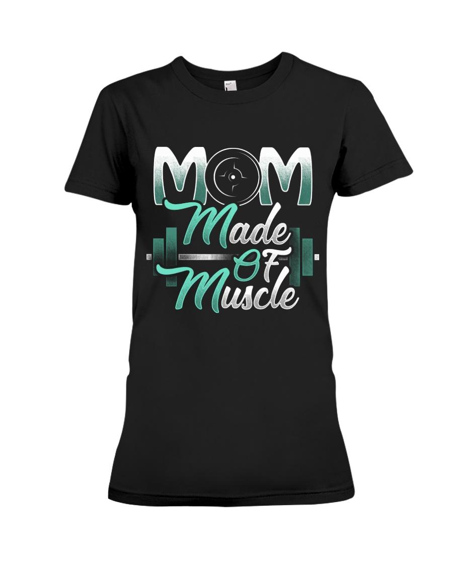 Mom Made Of Muscle Premium Fit Ladies Tee