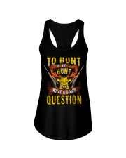 TO HUNT OR NOT TO HUNT Ladies Flowy Tank thumbnail