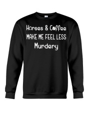 Horses And Coffee Make Me Feel Less Murdery Crewneck Sweatshirt thumbnail