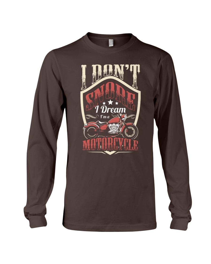 Motorcycle I don't snore Long Sleeve Tee