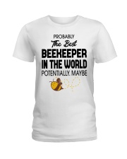 Probably The Best Beekeeper Ladies T-Shirt thumbnail