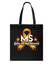 MS Gets on my nerves Tote Bag thumbnail