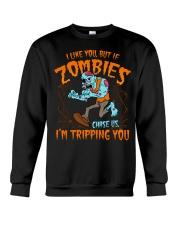 Zombies chase us  Crewneck Sweatshirt thumbnail