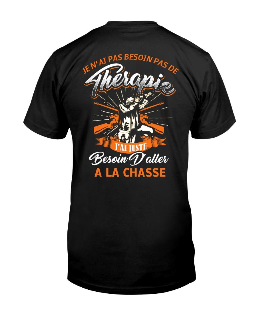 J'ai Besoin D'aller A La Chasse Classic T-Shirt
