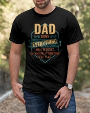DAD Knows Everything Father's Day Gift Classic T-Shirt apparel-classic-tshirt-lifestyle-front-53