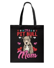 I'm Pit Bull Mom Tote Bag thumbnail