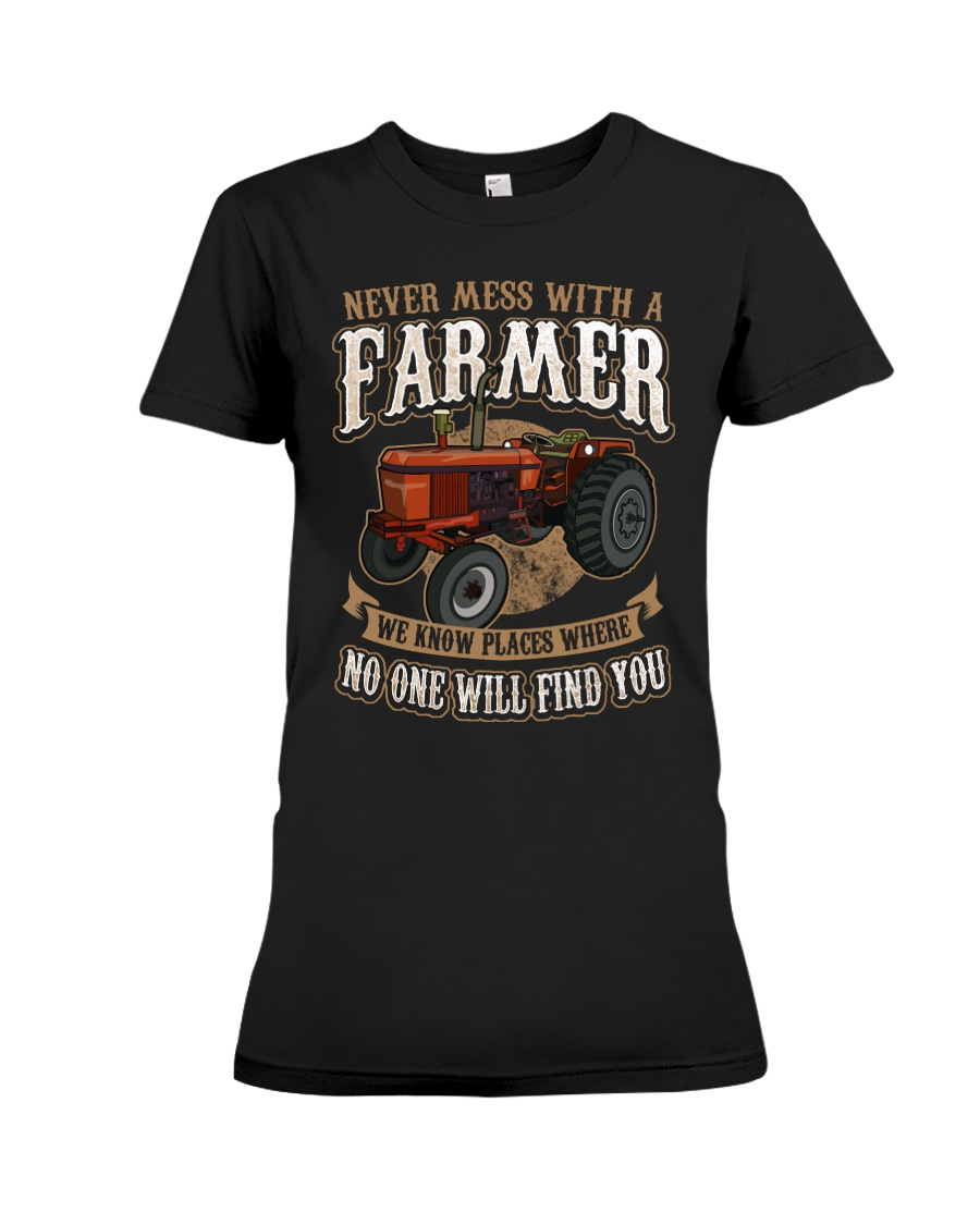Never Mess With A Farmer Premium Fit Ladies Tee