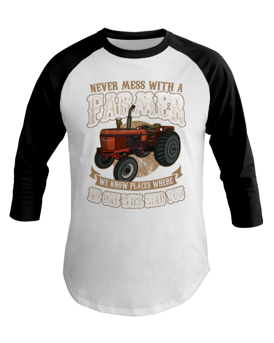 Never Mess With A Farmer Baseball Tee