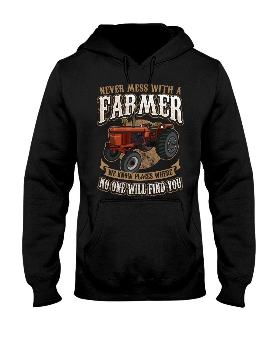 Never Mess With A Farmer Hooded Sweatshirt