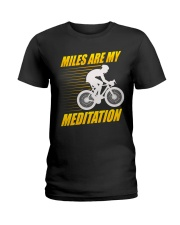 Miles are my Meditation Ladies T-Shirt tile