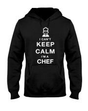 Keep Calm CHEF Hooded Sweatshirt thumbnail