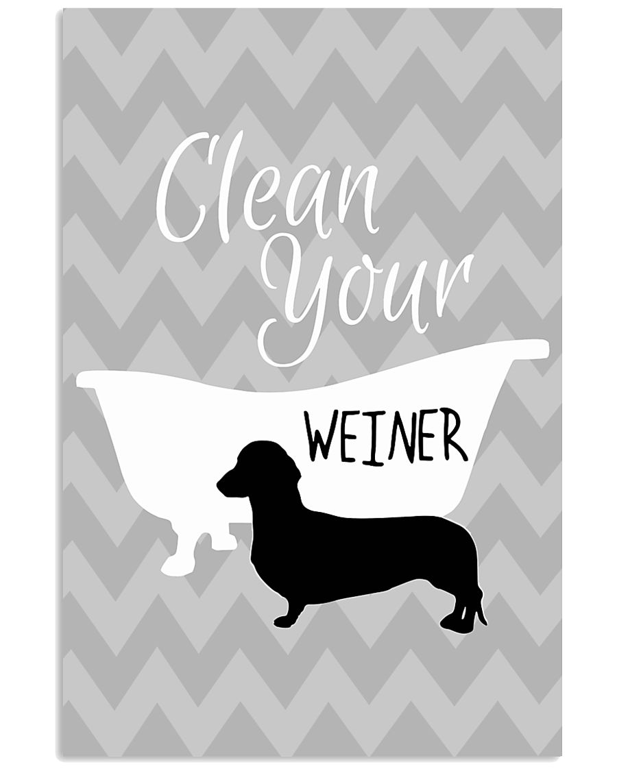 Clean your winer 11x17 Poster