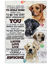 Dog Today is a good days 11x17 Poster front