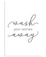 wash you worries away 11x17 Poster front